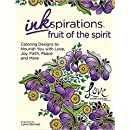 Inkspirations Fruit of the Spirit: Coloring Designs to Nourish You with Love, Joy, Faith, Peace and More