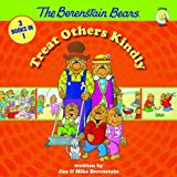 Berenstain Bears Treat Others Kindly, Jan Berenstain and Mike Berenstain, 0310734924