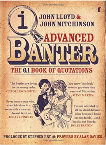 QI: Advanced Banter: Stephen Fry, John Lloyd, John