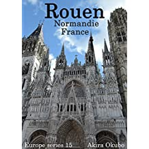 Rouen photo book, Normandy France (99 photos) : Europe series 15