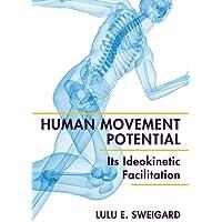 Human Movement Potential: Its Ideokinetic Facilitation