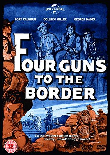 Four Guns To The Border [DVD]