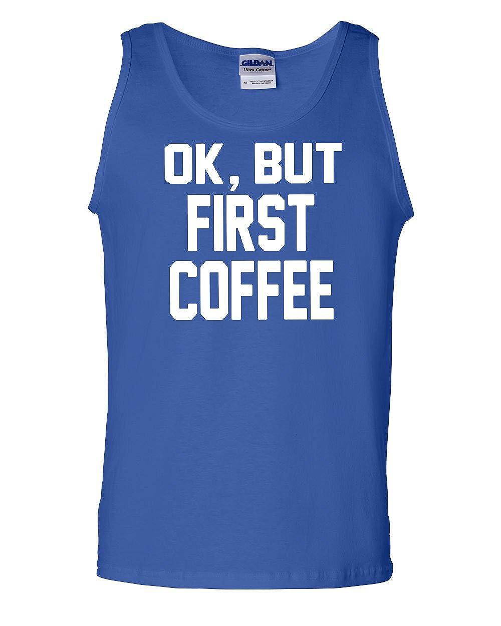 But First Coffee Tank Top Coffee Drinker Muscle Shirt Tee Hunt OK