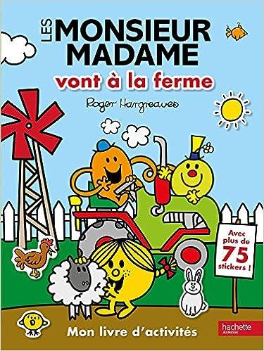 Les Monsieur Madame Vont A La Ferme Mon Livre D Activites