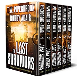 The Complete Post Apocalyptic Series (Books 1-6) - Bobby Adair, T.W. Piperbrook