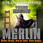 Merlin: Young Knights, Book 3 | Julia Golding