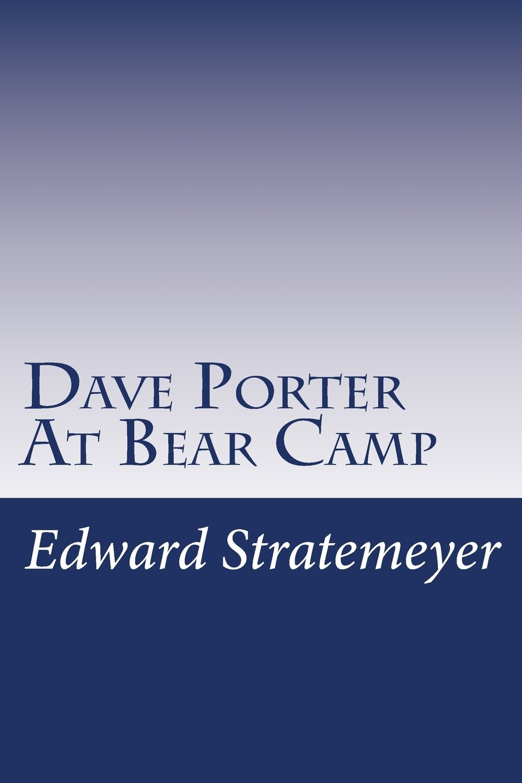 Dave Porter At Bear Camp ebook