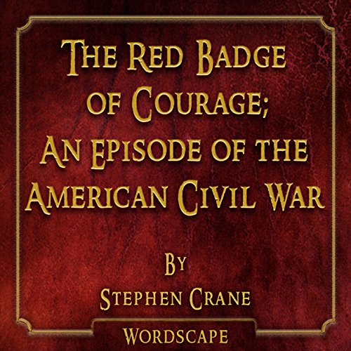 The Red Badge of Courage Chapter 01