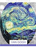 Van Gogh Coloring Book: Grayscale Coloring for Relaxation, Adult Coloring Book, Art Therapy (Creative Grayscale Coloring)