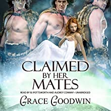 Claimed by Her Mates Audiobook by Grace Goodwin Narrated by BJ Pottsworth, Audrey Conway
