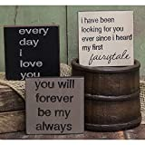 Fairy Tale Trio - Square Desk Sign Set of 3 (I've Been Looking for You Every Since I Heard My First Fairy Tale, Every Day I Love You, You Will Forever Be My Always)