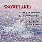 Snowflakes: A Ghost of Grand Central Story Hörbuch von Guy Veryzer Gesprochen von: Guy Veryzer