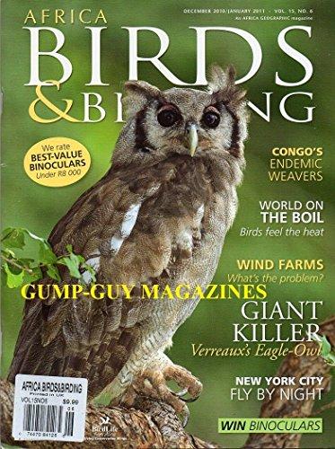 Africa Birds & Birding Magazine December 2010 January 2011 We Rate Best Binoculars Conco's Endemic Weavers Wind Farms