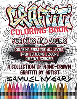 Graffiti Coloring Book For Kids and Adults: Coloring Pages For All ...