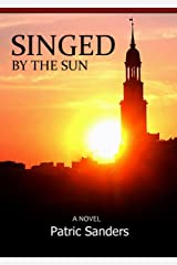 Singed By The Sun: Action-packed Cold War Thriller - Book 2 (Chasing The Sun) Kindle Edition