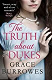 The Truth About Dukes: 'Smart, sexy, and oh-so-romantic' Mary Balogh