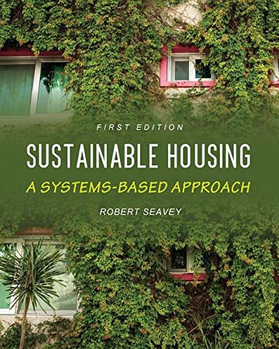 Sustainable Housing: A Systems-Based Approach