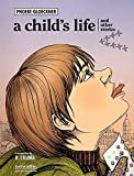 A Child's Life and Other Stories