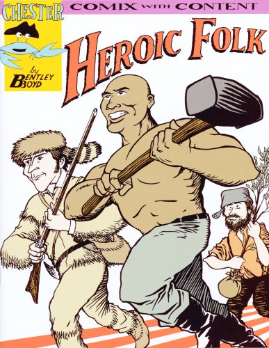 Heroic Folk (Chester the Crab's Comix with Content)