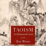 Taoism: An Essential Guide | Eva Wong