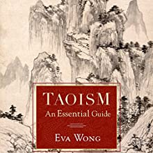 Taoism: An Essential Guide Audiobook by Eva Wong Narrated by Emily Zeller