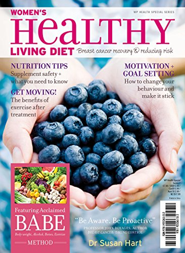 Women's Healthy Living Diet: Breast Cancer Recovery & Reducing Risk by Dr. Susan Hart