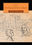The Outrageous Oriel