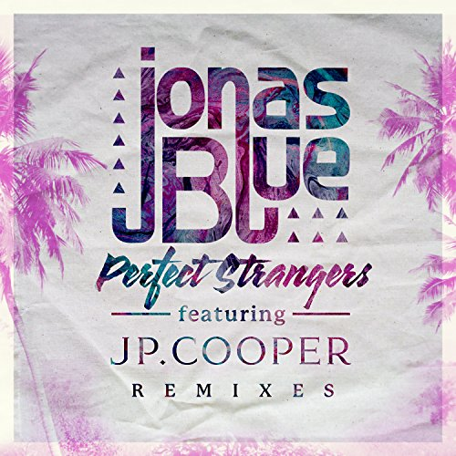 Perfect Strangers (Remixes)