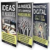 Negocio Online: La Biblia: 3 libros en 1 [Online Business: The Bible: 3 Books in 1]: Aprende a crear tu negocio online paso a paso y a convertirlo en grandes ganancias