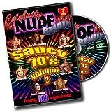Celebrity Nude Revue, The Saucy 70's Volume 2