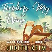 Finding My Way: A Salty Key Inn Book, Book 2 | Judith Keim