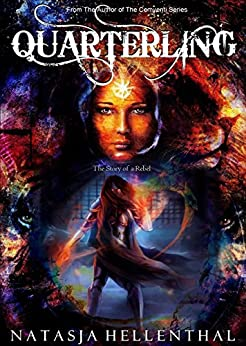 QUARTERLING (A Lesbian Young Adult Fantasy): The Story of a Rebel by [Hellenthal, Natasja]