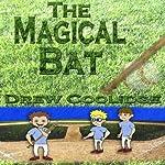 The Magical Bat   Drew Coolidge