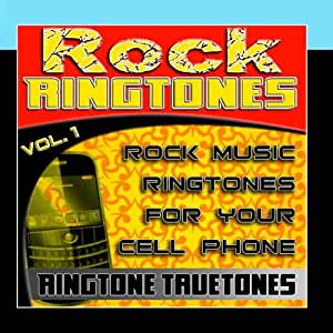 Rock Ringtones Vol. 1 - Rock Music Ringtones For Your Cell Phone