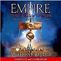 Fortress of Spears: Empire III Hörbuch von Anthony Riches Gesprochen von: Saul Reichlin