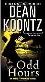 Odd Hours: An Odd Thomas Novel