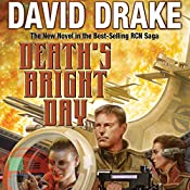 Death's Bright Day: RCN Series, Book 11 | David Drake