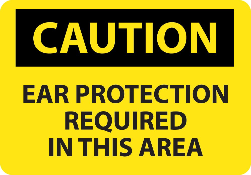 National Marker C73PB Ear Protection Required In This Area Caution Sign PS Vinyl 10 x 14