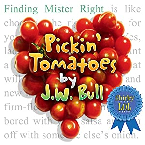 Pickin' Tomatoes Audiobook