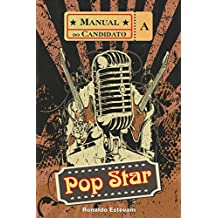 Manual do Candidato a Pop Star