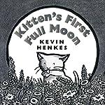 Kitten's First Full Moon | Kevin Henkes