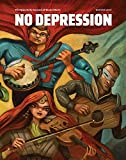 No Depression: Beyond Bluegrass - Winter 2016
