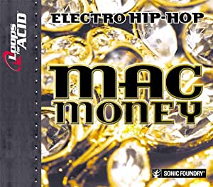 Mac Money: Electro Hip-Hop