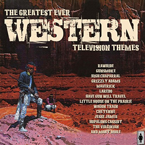 The Greatest Ever Western Movie Themes]()