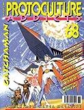 Protoculture Addicts - The Anime & Manga Magazine #68 : Gatchaman (October/November 2001)