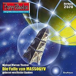 Die Falle von MASSOGYV (Perry Rhodan 2570)