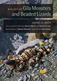 img - for Biology of Gila Monsters and Beaded Lizards (Organisms and Environments) book / textbook / text book