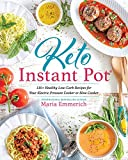 Keto Instant Pot: 130+ Healthy Low-Carb Recipes for Your Electric...