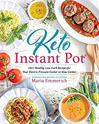 Image of the product Keto Instant Pot: 130+ that is listed on the catalogue brand of Victory Belt Publishing.