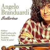 Ballerina by Angelo Branduardi (2007-01-01)